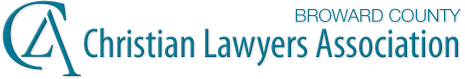 Broward County Christian Lawyers Association